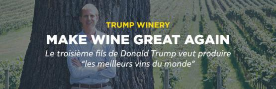 Trump : Make wine great again !