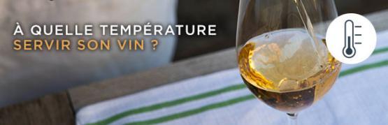 La temperature de service du vin