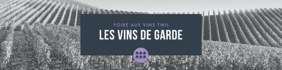 Les vins de garde de la Foire aux Vins