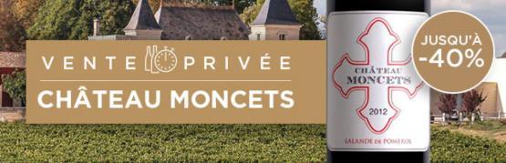 Vente privée du Château Moncets