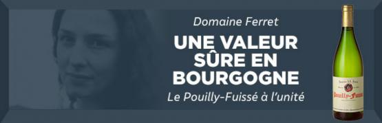 Domaine Ferret appellation Pouilly Fuisse