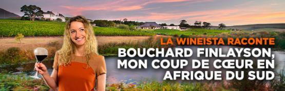 Les coups de coeur de la Wineista en Afrique