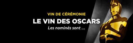 Quels vins pour la cérémonie des Oscars ?
