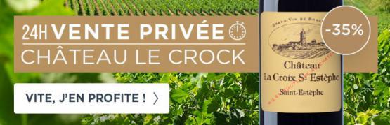 Vente privée domaine CHÂTEAU LE CROCK