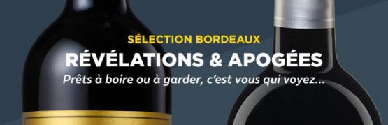 Bordeaux : révélations & apogées