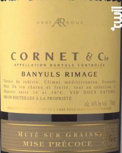 Cornet & Cie - Mise Précoce- Rimage - Cave Abbé Rous - 2015 - Rouge