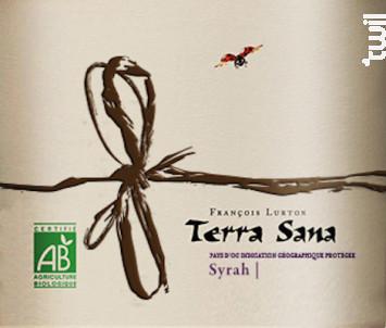 Terra Sana Syrah - Domaines François Lurton - 2016 - Rouge