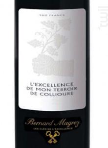 L'Excellence de mon Terroir - Bernard Magrez - 2011 - Rouge
