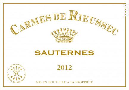 Carmes de Rieussec - Domaines Barons de Rothschild - Château Rieussec - 2012 - Blanc
