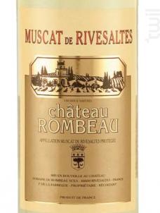 Château Rombeau Vin Doux Naturel Muscat de Rivesaltes - Château de Rombeau - 2019 - Blanc