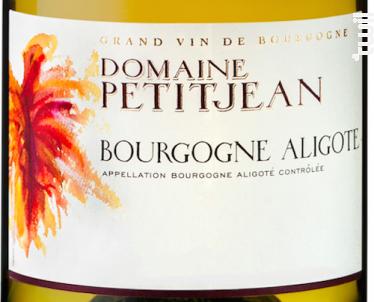 Bourgogne Aligoté - Domaine Petitjean - 2019 - Blanc