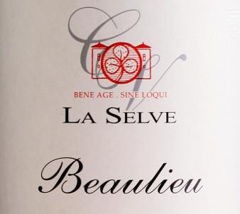 Beaulieu - Château de la Selve - 2015 - Rouge