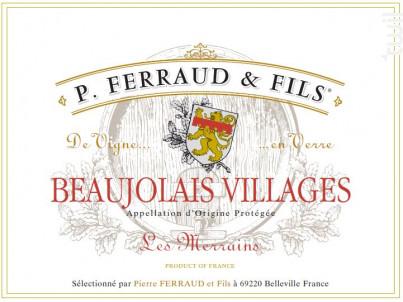 Beaujolais Villages - Les Merrains - P. Ferraud & Fils - 2018 - Rouge