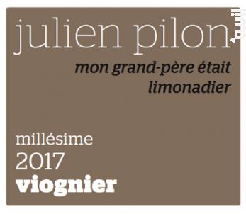 Mon grand-père était limonadier - Domaine Julien Pilon - 2018 - Blanc