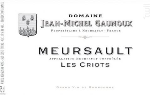 MEURSAULT Les Criots - Domaine Jean-Michel Gaunoux - 2012 - Rouge