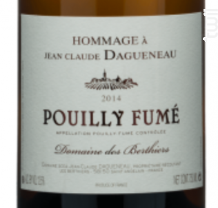 Pouilly Fumé Hommage à Jean-Claude Dagueneau - Domaine des Berthiers-Jean-Claude Dagueneau - 2014 - Blanc