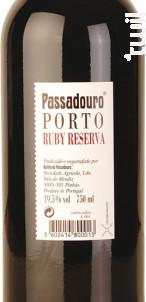 Passadouro Reserva Ruby - Quinta do Passadouro - Non millésimé - Rouge