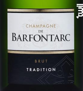 Tradition Brut - Champagne de Barfontarc - Non millésimé - Effervescent