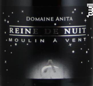 Reine de Nuit - Domaine Anita - 2016 - Rouge