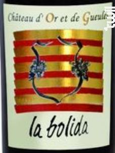 La Bolida - Château d'Or et de Gueules - 2016 - Rouge