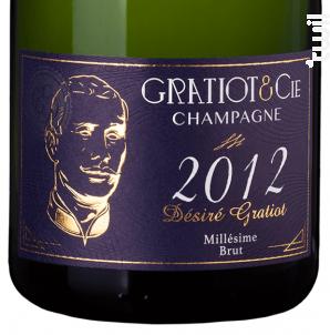 Désiré Gratiot - Champagne Gratiot & Cie - 2012 - Effervescent