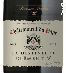 La Destinée de Clément V - Bernard Magrez - 2015 - Rouge