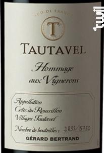 Tautavel Hommage aux Vignerons - Maison Gérard Bertrand - 2019 - Rouge