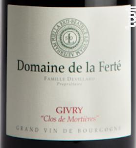 Givry Village Clos de Mortières - Domaine de la Ferté - 2016 - Rouge