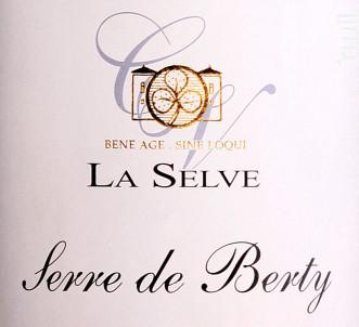 Serre de Berty - Château de la Selve - 2014 - Rouge