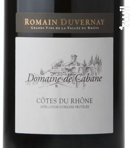 Domaine de Cabane - Côtes-du-Rhône - Romain Duvernay - 2017 - Rouge