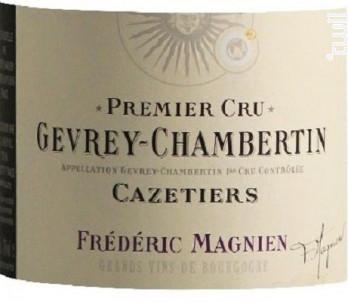 GERVEY CHAMBERTIN 1er Cru Les Cazetiers - Frederic Magnien - 2008 - Rouge
