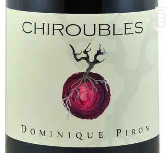 Chiroubles - Dominique Piron - 2014 - Rouge