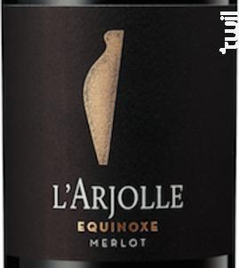 Equinoxe Merlot - Domaine de l'Arjolle - 2017 - Rouge