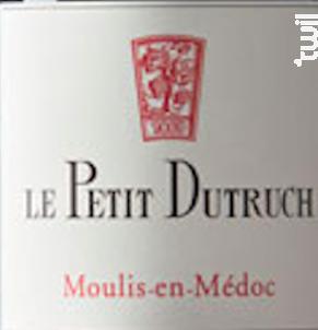 Le petit Dutruch - Château Dutruch Grand Poujeaux - 2014 - Rouge