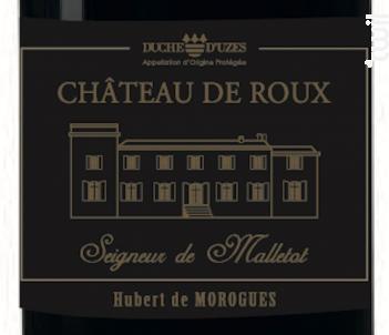 Seigneur de Malletot - Château de Roux - 2016 - Rouge