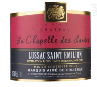 Château La Chapelle des Landes - Château La Chapelle des Landes - 2017 - Rouge
