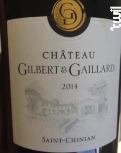 Château Gilbert & Gaillard - Château Gilbert & Gaillard - 2015 - Rouge