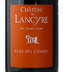 Clos des Combes - CHÂTEAU DE LANCYRE - 2017 - Rouge