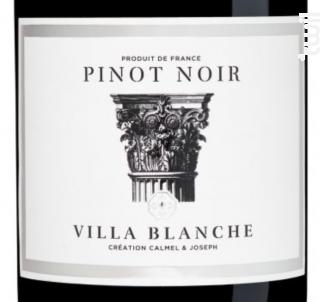 Villa Blanche - Pinot Noir - Calmel & Joseph - 2018 - Rouge