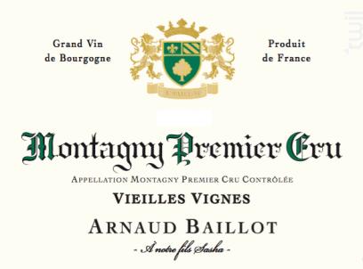 Montagny 1er Cru  Vieilles Vignes - Domaine Arnaud Baillot - 2016 - Blanc