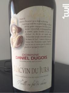 Macvin du Jura - Domaine Daniel Dugois - Non millésimé - Blanc