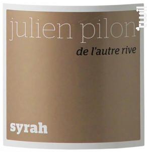 De l'autre rive - Domaine Julien Pilon - 2018 - Rouge