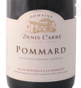 Pommard - Domaine Denis Carré - 2012 - Rouge