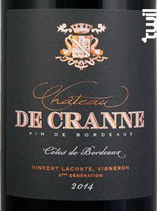 Château de Cranne - 6ème Génération - Château de Cranne - 2014 - Rouge