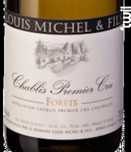 CHABLIS 1er cru Forêts - Louis Michel et Fils - 2016 - Blanc