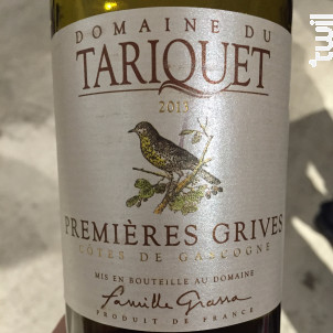 Premières Grives - Château du Tariquet - Famille Grassa - 2013 - Blanc