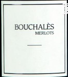 Bouchales Merlots - Château de la Vieille Chapelle Bouchales - 2015 - Rouge