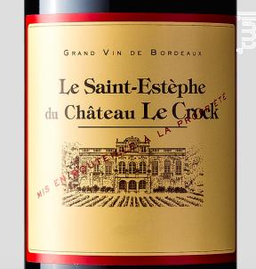 Le Saint-Estèphe du Château Le Crock - Château Le Crock - 2012 - Rouge