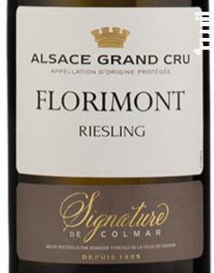 Signature de Colmar Riesling Grand Cru FLorimont - DOMAINE VITICOLE DE LA VILLE DE COLMAR - 2016 - Blanc
