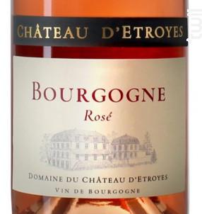 Bourgogne Pinot Noir rosé - Château d'Etroyes - 2018 - Rosé
